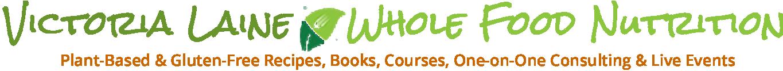 Victoria Laine | Whole-Food Nutrition