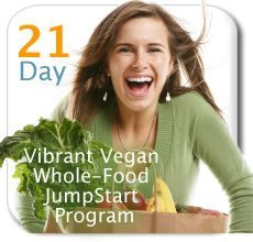 21 Day Vibrant Vegan Whole-Food JumpStart Program